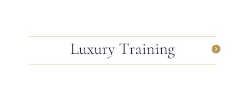 Luxury Training
